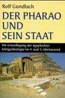 Der Pharao und sein Staat