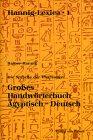 Großes Handwörterbuch Ägyptisch-Deutsch