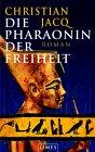 3/3 - Die Pharaonin der Freiheit