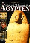 Götter und Mythen des alten Ägypten.